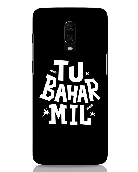 Shop Tu Bahar Mil OnePlus 6T Mobile Cover-Front