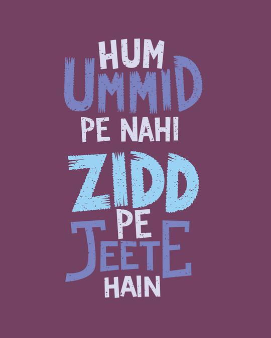 Shop Umid Pe Nahi Zidd Pe Full Sleeve T-Shirt-Full