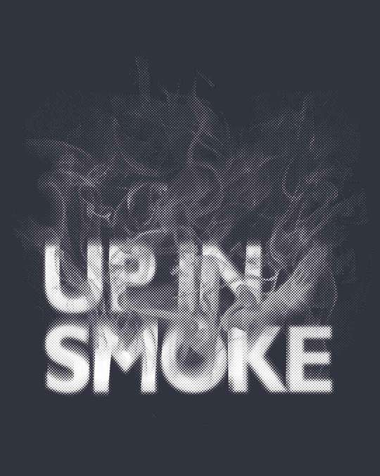 Shop Up In Smoke Typography Full Sleeve T-Shirt