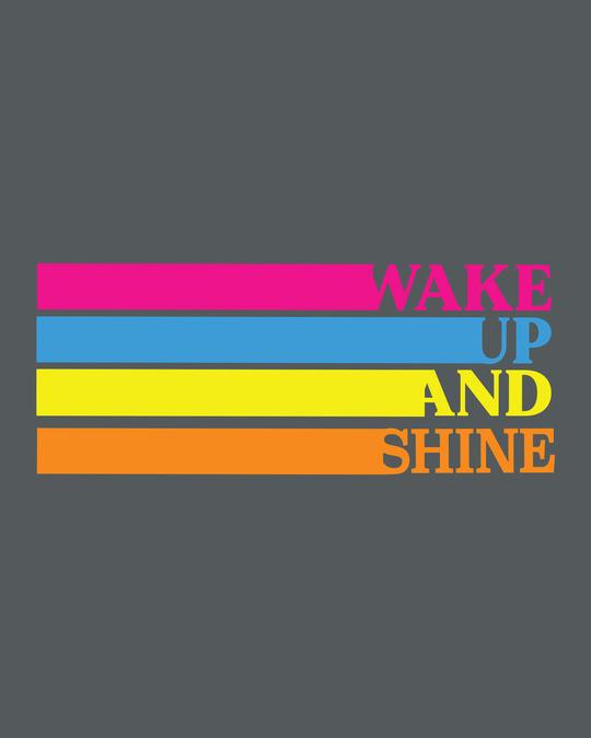 Shop Wake Up And Shine 3/4th Sleeve T-Shirt-Full