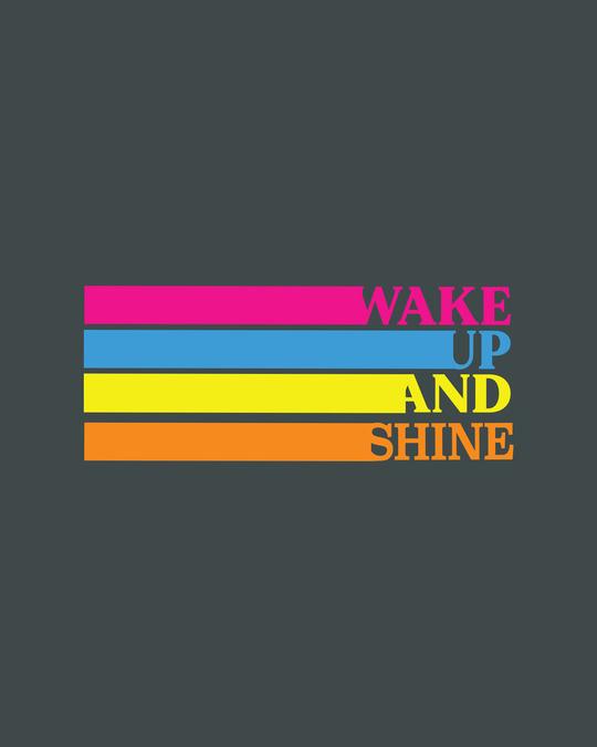 Shop Wake Up And Shine Half Sleeve T-Shirt-Full