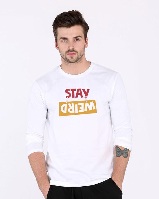 Shop Wanna Stay Weird Full Sleeve T-Shirt-Front
