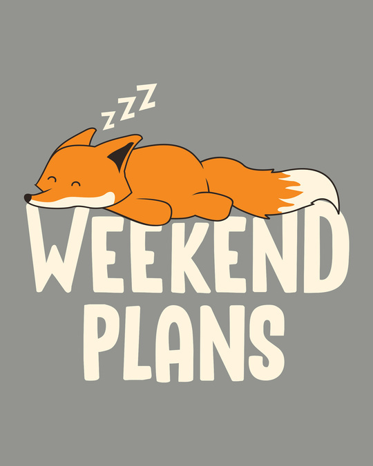 Shop Weekend Plans Half Sleeve T-Shirt-Full