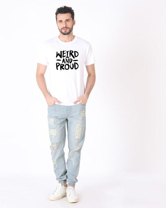 Shop Weird And Proud Half Sleeve T-Shirt