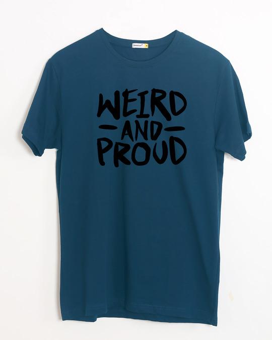 Shop Weird And Proud Half Sleeve T-Shirt-Front