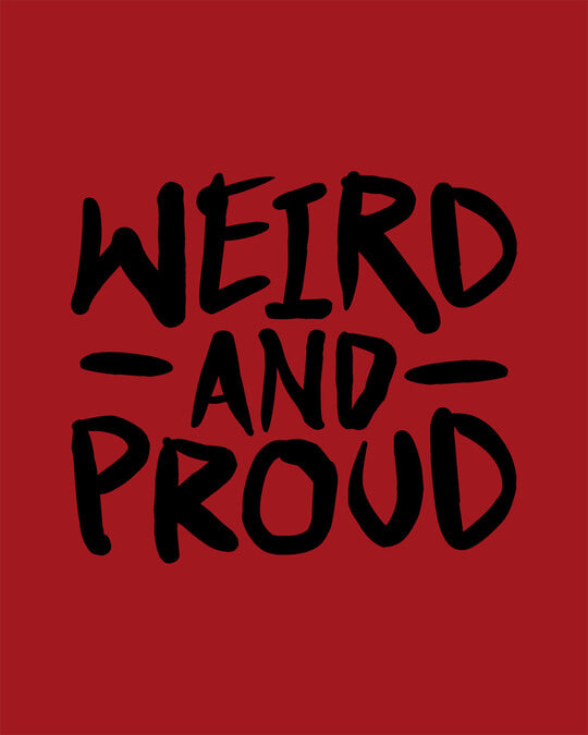 Shop Weird And Proud Round Neck 3/4th Sleeve T-Shirt