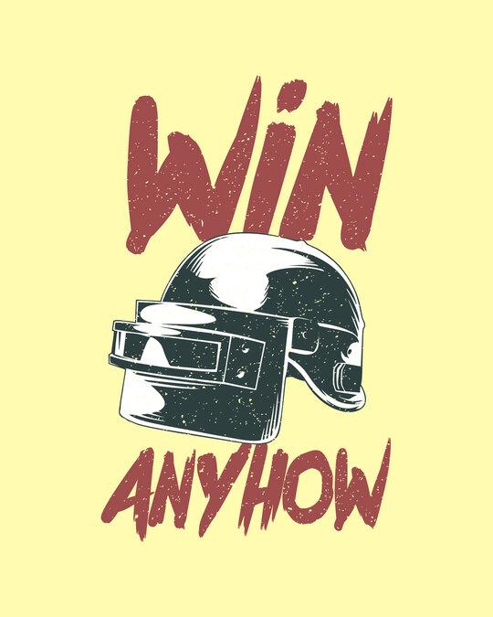 Shop Win Anyhow Half Sleeve T-Shirt-Full