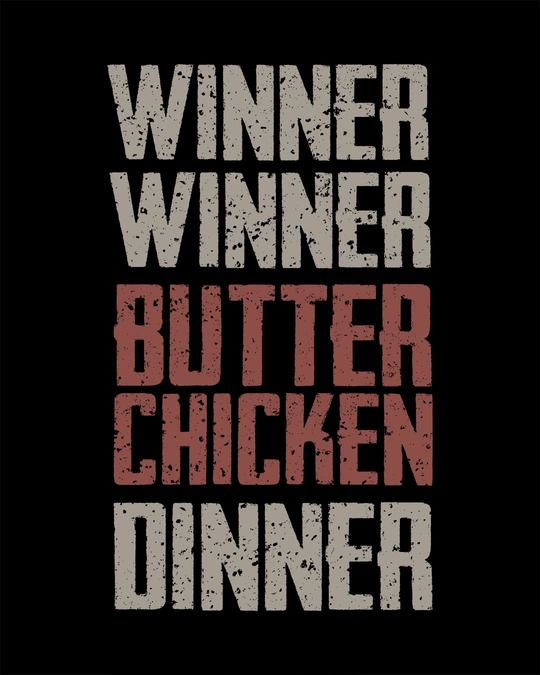 Shop Winner Winner Butter Chicken Half Sleeve T-Shirt