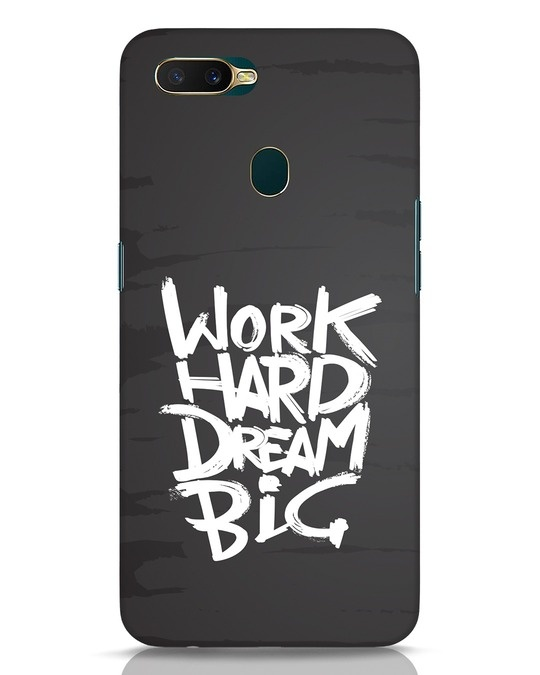 Shop Work Hard Dream Big Oppo A7 Mobile Cover-Front