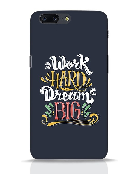 Shop Work Hard OnePlus 5 Mobile Cover-Front