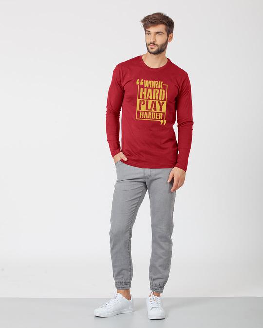 Shop Work Hard Play Harder Full Sleeve T-Shirt-Full