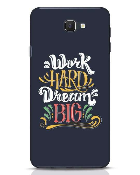 Shop Work Hard Samsung Galaxy J7 Prime Mobile Cover-Front