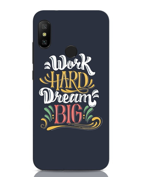 Shop Work Hard Xiaomi Redmi Note 6 Pro Mobile Cover-Front