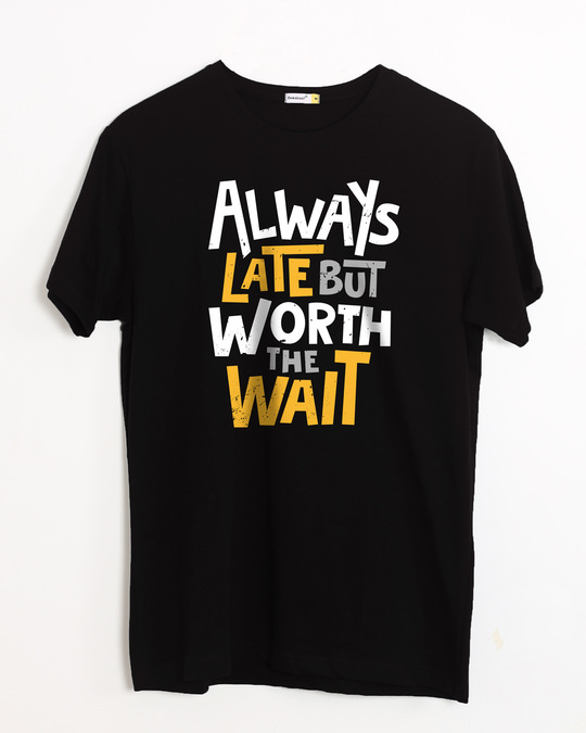 Shop Worth It Half Sleeve T-Shirt-Front