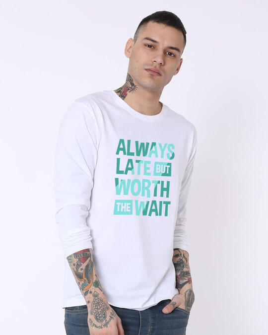 Shop Worth The Wait Full Sleeve T-Shirt-Full