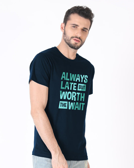 Shop Worth The Wait Half Sleeve T-Shirt-Design