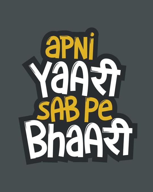 Shop Yaari Sab pe Bhaari Round Neck 3/4 Sleeve T-Shirts-Full