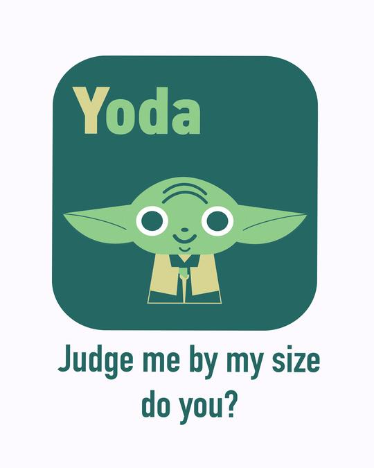 Shop Yoda- Judge me by my side Half Sleeve Printed T-shirt-Full