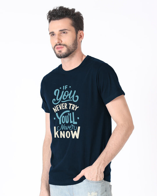 Shop You'll Never Know Half Sleeve T-Shirt-Design