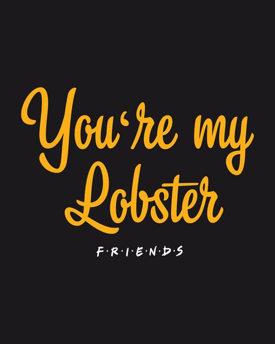 Shop You're My Lobster Half Sleeve T-Shirt (FRL)-Full