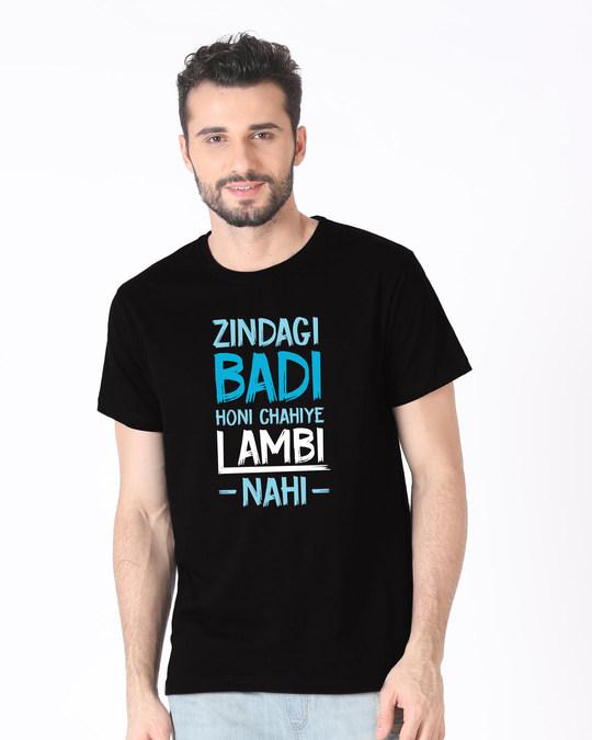 Shop Zindagi Badi Honi Chahiye Half Sleeve T-Shirt-Front
