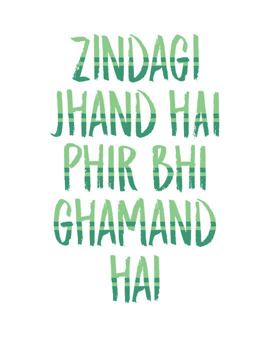 Shop Zindagi Jhand Hai Half Sleeve T-Shirt
