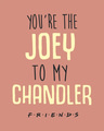 Shop Joey To My Chandler Full Sleeve T-Shirt ( FRL )-Full