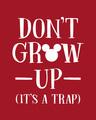 Shop Mickey Don't Grow Up Half Sleeve T-Shirt (DL)