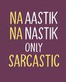 Shop Na Aastik Na Nastik Full Sleeve T-Shirt-Full