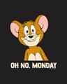 Shop Oh No Monday Full Sleeve T-Shirt (TJL)