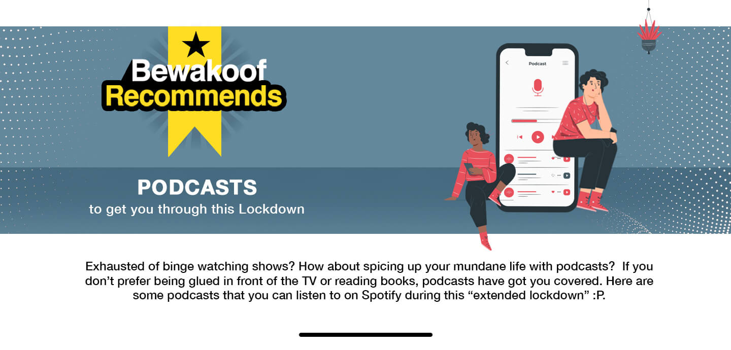 Podcasts to get you through this Lockdown