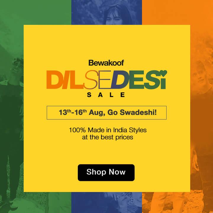 Dil Se Desi Sale 2020 - Bewakoof.com