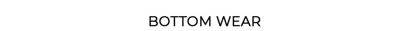Bottomwear - Monsoon Plains