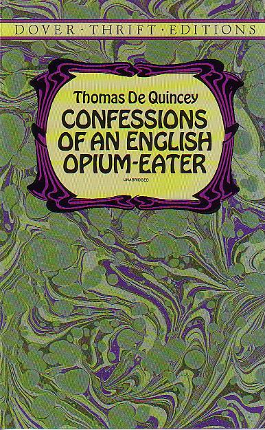 Confessions of an English Opium Eater - Books on Drugs | Utter Bewakoof