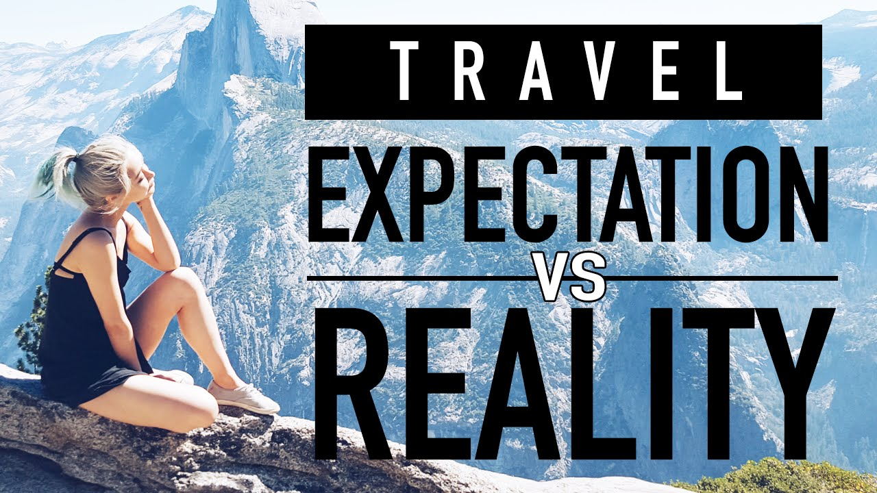 9 times how travelling expectations are miles away from reality