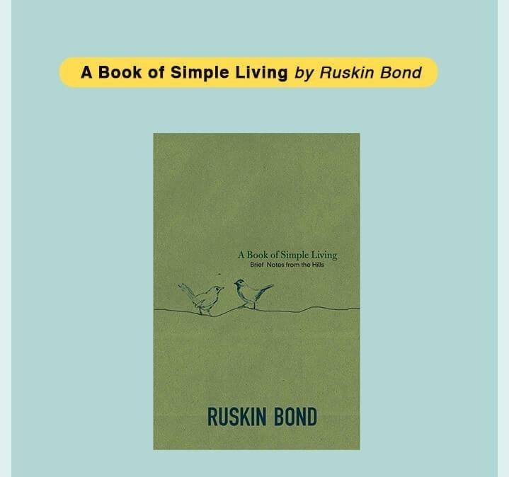 A Book of Simple Living by Ruskin Bond - Bewakoof Blog