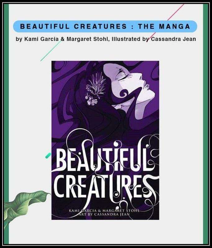 Beautiful Creatures - The Manga