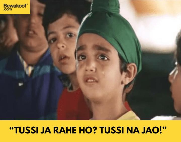 Tussi ja rahe ho? Tussi na jao - famous bollywood dialogues