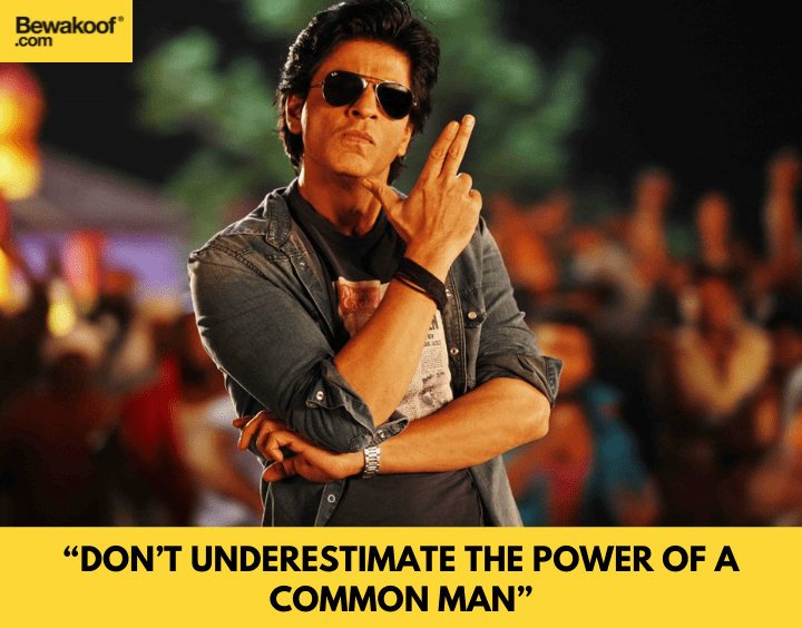 Don't underestimate the power of a common man