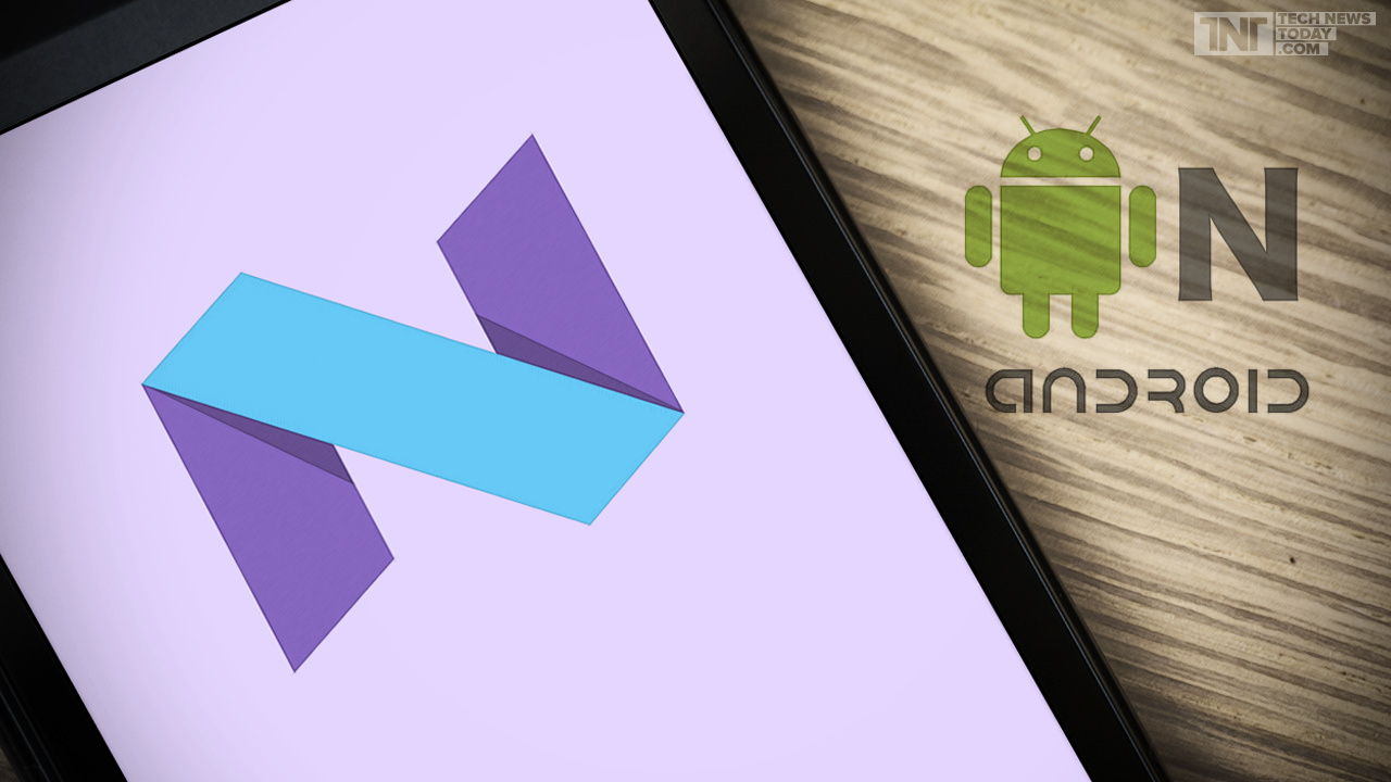 Google android n is here 7 new features you need to know about